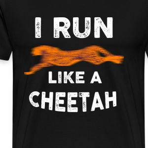 T-shirt for Runner - I run like a cheetah - Men's Premium T-Shirt