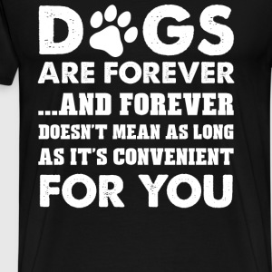 Dog lover - Doesnt mean as long as it's convenient - Men's Premium T-Shirt