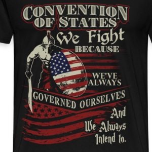 Military - We've always governed ourselves - Men's Premium T-Shirt