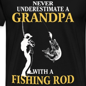 Grandpa with a fishing rod - Never underestimate - Men's Premium T-Shirt