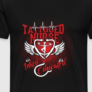 Tattooed nurse - Inked and educated - Men's Premium T-Shirt