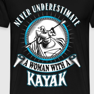 A woman with a Kayak - Never underestimate - Men's Premium T-Shirt