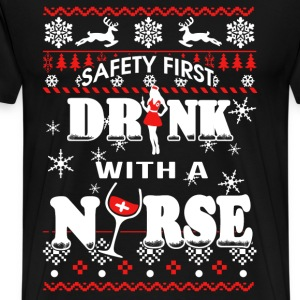 Drink with a nurse - Safety first - Men's Premium T-Shirt