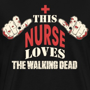 This nurse loves The Walking dead - Men's Premium T-Shirt