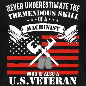 US veteran Machinist - Never underestimate - Men's Premium T-Shirt