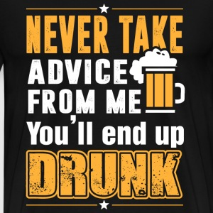 Beer lover - Never take advice from me - Men's Premium T-Shirt