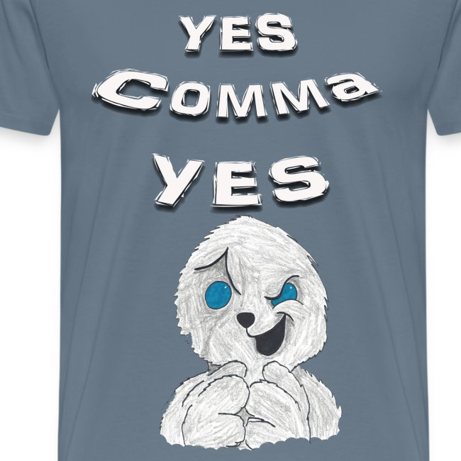 "Puppet Devall ""Yes Comma Yes"" Mens Premium T-Shirt"