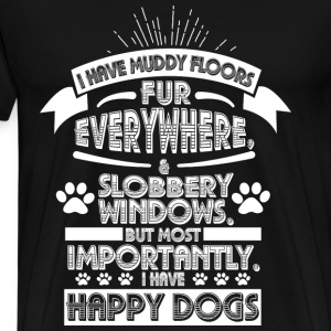 Happy dogs - Muddy floors, fur everywhere - Men's Premium T-Shirt