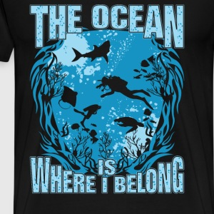 Diving - The ocean is where I belong - Men's Premium T-Shirt
