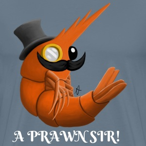 A Prawn Sir! Shirt - Men's Premium T-Shirt