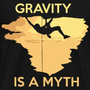 Mountain Climber - Gravity is a myth - Men's Premium T-Shirt