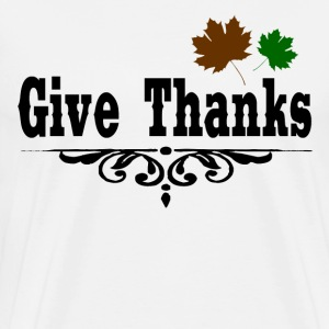 GIVE THANKS1.png T-Shirts - Men's Premium T-Shirt