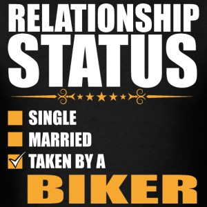 Relationship Status Single Married Taken By A Bike - Men's T-Shirt