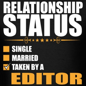 Relationship Status Single Married Taken By A Edit - Men's T-Shirt