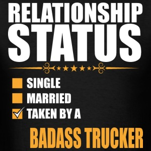 Relationship Status Single Married Taken By A Bada - Men's T-Shirt