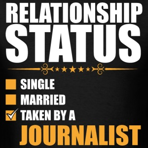 Relationship Status Single Married Journalist - Men's T-Shirt