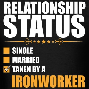 Relationship Status Single Married Ironworker - Men's T-Shirt