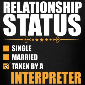 Relationship Status Single Married Interpreter - Men's T-Shirt