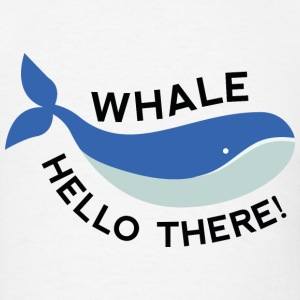 Whale Hello There! - Men's T-Shirt