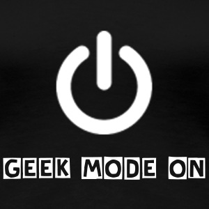 GeekMode On Ladies - Women's Premium T-Shirt
