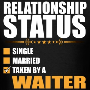 Relationship Status Single Married Waiter - Men's T-Shirt