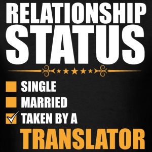 Relationship Status Single Married Translator - Men's T-Shirt