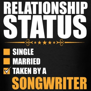 Relationship Status Single Married Songwriter - Men's T-Shirt