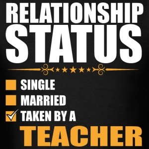 Relationship Status Single Married Teacher - Men's T-Shirt