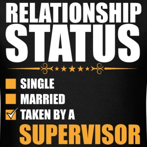 Relationship Status Single Married Supervisor - Men's T-Shirt