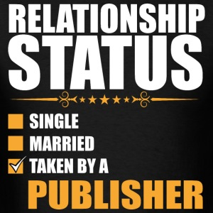 Relationship Status Single Married Publisher - Men's T-Shirt