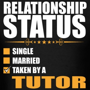 Relationship Status Single Married Tutor - Men's T-Shirt