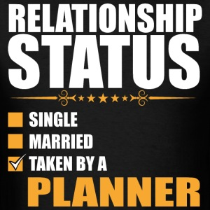 Relationship Status Single Married Planner - Men's T-Shirt
