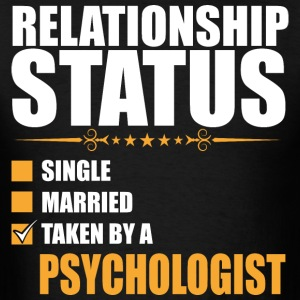 Relationship Status Single Married Psychologist - Men's T-Shirt