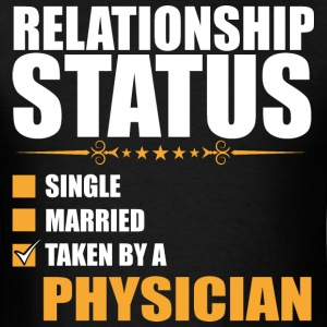 Relationship Status Single Married Physician - Men's T-Shirt