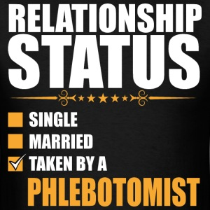 Relationship Status Single Married Phlebotomist - Men's T-Shirt