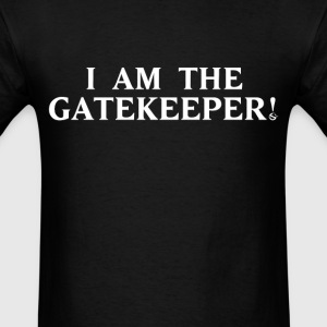 I am the Gatekeeper! - Men's T-Shirt