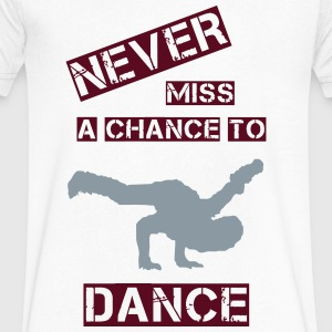 Never miss a chance (Man) T-Shirts - Men's V-Neck T-Shirt by Canvas