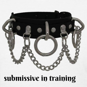 Submissive in Training - Women's T-Shirt