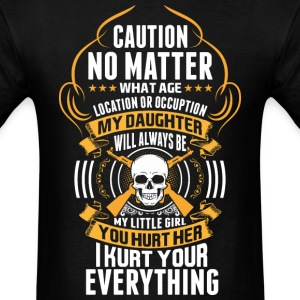 Caution No Matter What Age Location Or Occuption M - Men's T-Shirt