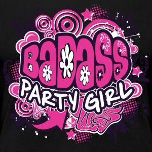 BADASS Party Girl T-Shirts - Women's Premium T-Shirt