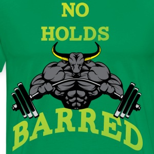 No Holds Barred green t shirt - Men's Premium T-Shirt