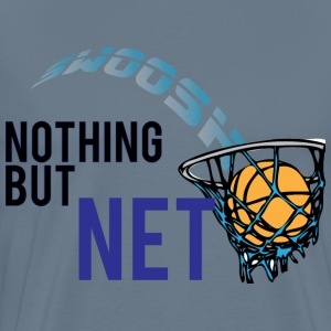 Nothing but net steel blue t shirt - Men's Premium T-Shirt