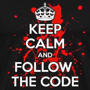 Keep Calm And Follow The Code - Men's Premium T-Shirt