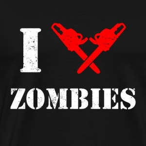 I Chainsaw Zombies - Men's Premium T-Shirt