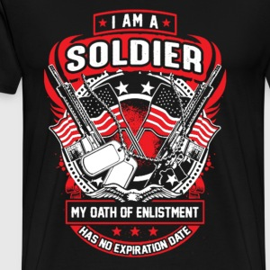 Soldier - My oath of enlistment has no expiration - Men's Premium T-Shirt