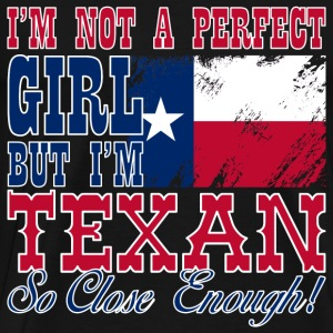 Texan - I'm not a perfect girl but so close enough - Men's Premium T-Shirt