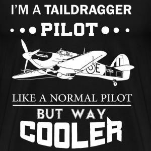 Taildragger pilot - Like a normal pilot but cooler - Men's Premium T-Shirt