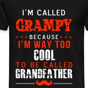 Grampy - I'm way too cool to be called Grandfather - Men's Premium T-Shirt