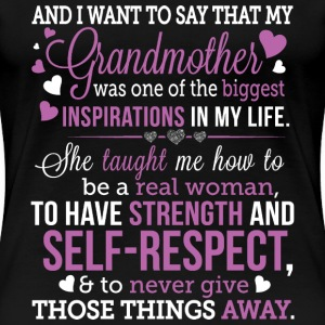 Grandmother - She's one of the biggest inspiration - Women's Premium T-Shirt