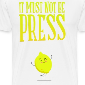 it must not be press, lemon T-Shirts - Men's Premium T-Shirt